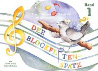 NOTEN Blockflötenspatz 1 Schuh Karin SCHUH221