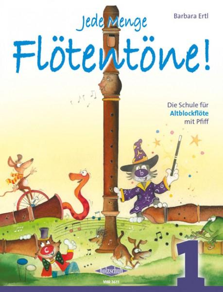 NOTEN Jede Menge Flötentöne 1 Ertl Barbara Altblockflöte VHR 3611