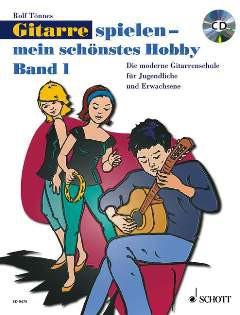 NOTEN Gitarre Spielen Mein Schönstes Hobby Band 1 ED 9475