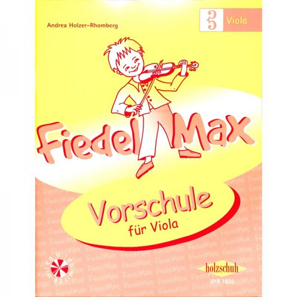 NOTEN Fiedel Max Vorschule Viola Holzer Rhomberg Andrea VHR 3820
