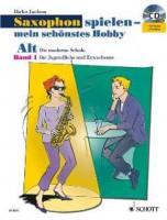 NOTEN Saxophon Spielen mein schönstes Hobby Band 1 Alt Sax Juchem Dirko ED9831