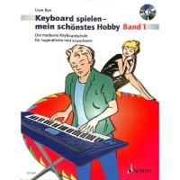 NOTEN Keyboard Spielen mein schönstes Hobby Band 1 Bye Uwe ED 9591